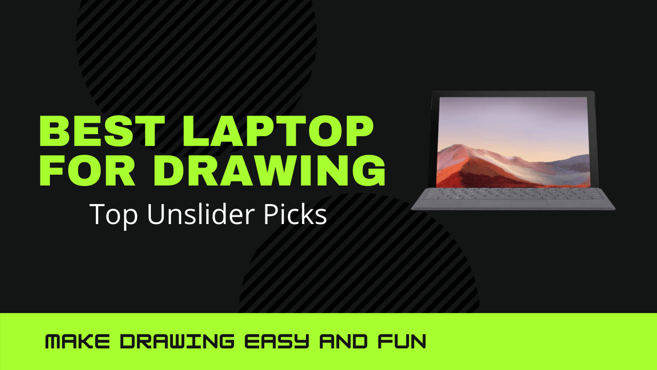 Best Laptop for drawing